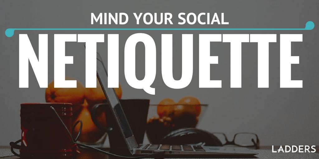 Mind_Your_Social_Netiquette